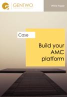 Build your AMC Platform